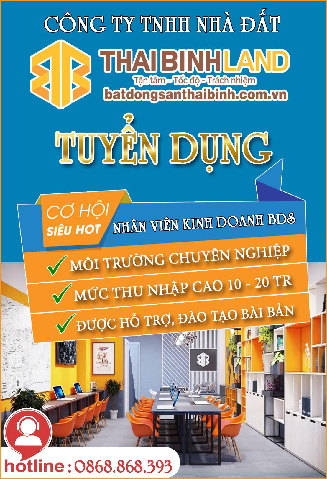 Thái Bình Land tuyển dụng nhân viên kinh doanh bất động sản